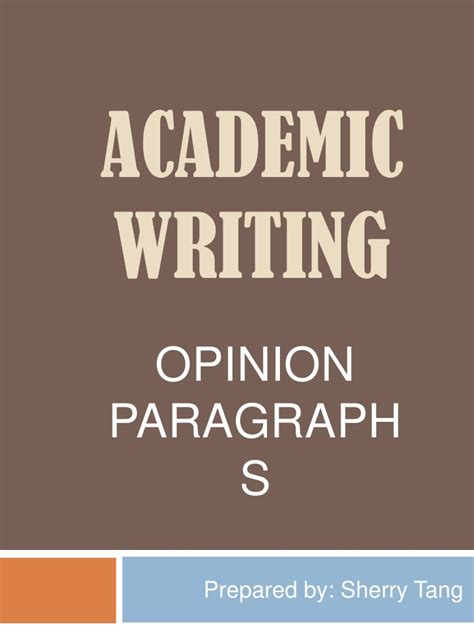 Paragraph And Academic Writing by Academic Writing Opinion Paragraph