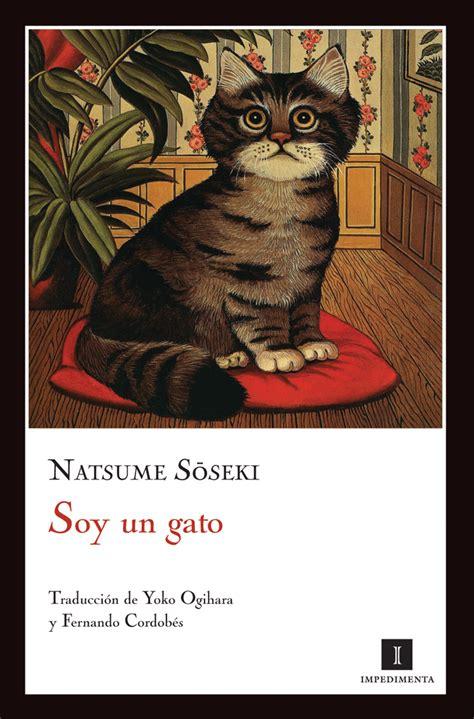 libro me and my cat soy un gato natsume soseki impedimenta leo cuanto puedo