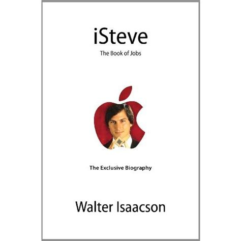 biography of steve jobs book name steve jobs biography isteve the book of jobs available