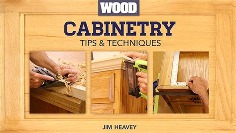 how to learn woodworking skills learn cabinet construction in cabinetry tips techniques