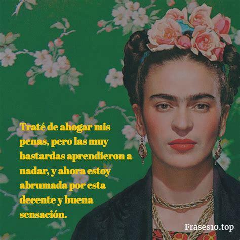 imagenes y frases de amor frida kahlo frases de frida kahlo pictures to pin on pinterest pinsdaddy