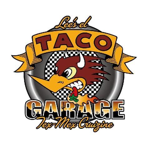 Taco Garage San Antonio Tx by Taco Garage Tacogarage