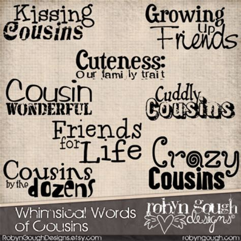 printable cousin quotes whimsical words of cousins robyn gough designs