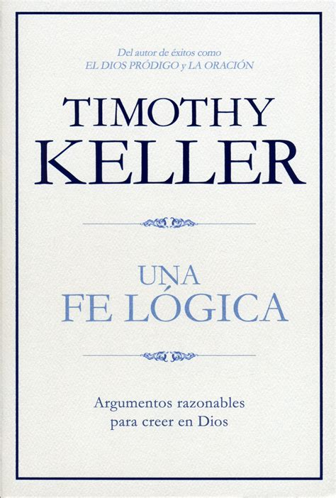 libro es razonable creer en una fe l 243 gica argumentos razonables para creer en dios 9781433644559 clc colombia
