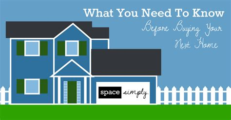 what i need to know before buying a house what you need to know before buying your next home