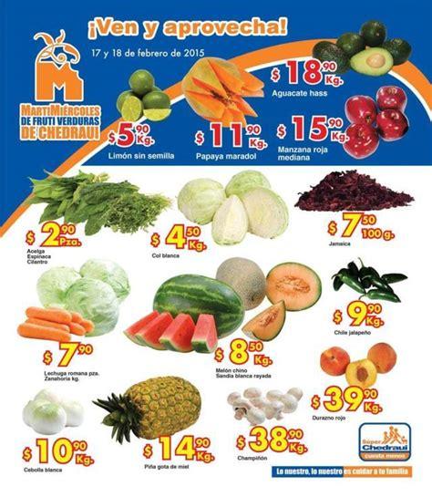 martes y miercoles de frutas y verduras chedraui 28 y 29 de enero chedraui martes y mi 233 rcoles de frutas y verduras 17 al 18