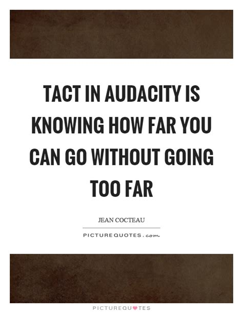 pedagogical tact knowing what to do when you tact quotes tact sayings tact picture quotes