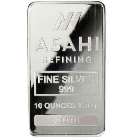 10 troy ounce silver bullion bar 10 ounce asahi silver bullion bar