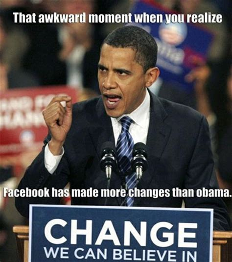 Obama Meme Pictures - truth be told some political humor about barack obama