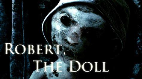 annabelle doll creepypasta true story robert the doll german