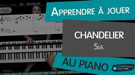 how to play chandelier how to play sia chandelier tuto piano