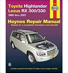 free car repair manuals 2010 toyota highlander auto manual toyota highlander lexus rx 300 330 automotive repair manual by hamilton joe l author