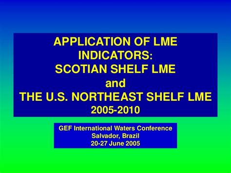 Scotian Shelf by Application Of Lme Indicators Scotian Shelf Lme And The
