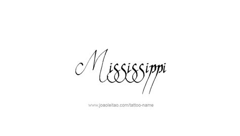 state of mississippi tattoo designs mississippi usa state name designs page 4 of 5