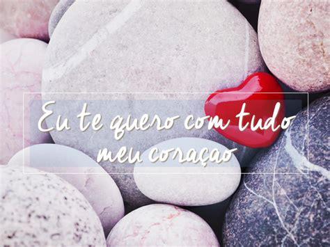 frases com amor em portugues frases de amor en portugu 233 s frases citas im 225 genes