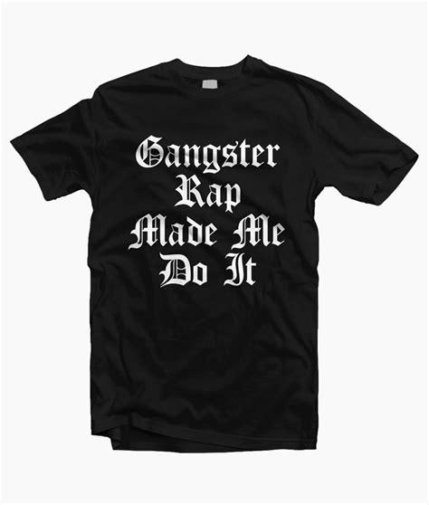 Tshirt Gangsta Rap gangster rap t shirt unisex size s m l xl 2xl 3xl