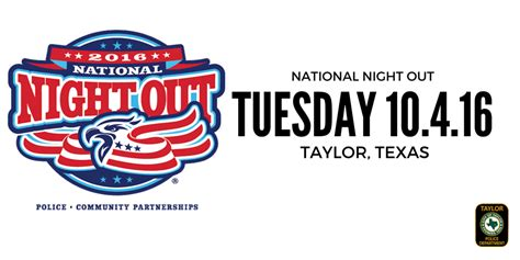 2016 texas national night out national night out 2016 taylor tx official website