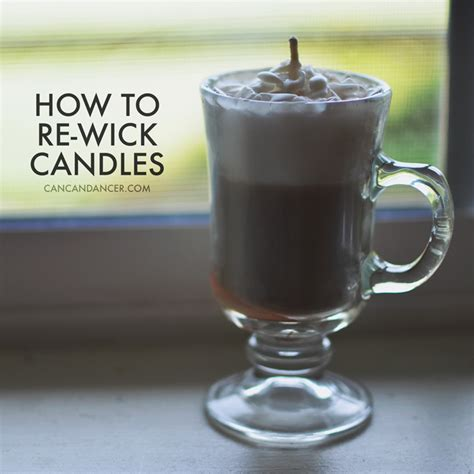 how to make a candle wick how to re wick candles can can dancer