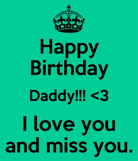 you 3 miss you happy birthday daddy
