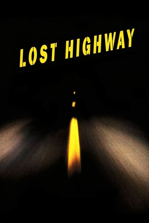 Lost Highway best 25 lost highway ideas on david lynch