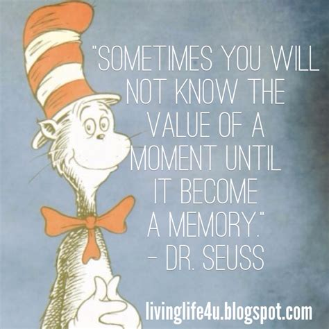 memories quotes dr seuss live your life dr seuss quotes day 8