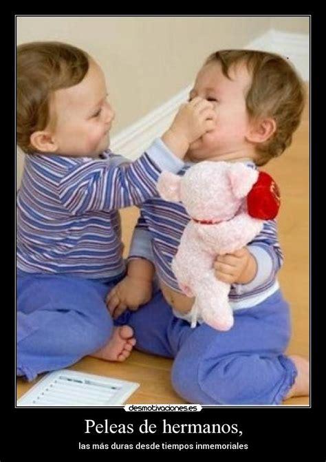 peleas de hermanos desmotivaciones peleas de hermanos desmotivaciones