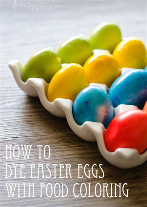 easter egg dye with food coloring how to dye easter eggs with food coloring cupcake diaries
