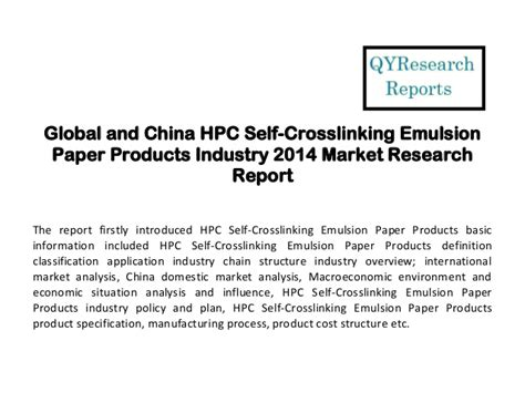 Hpc Research Papers by Global And China Hpc Self Crosslinking Emulsion Paper Products Indust