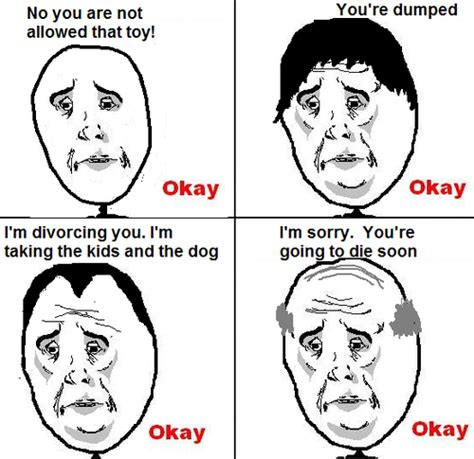 Ok Sad Face Meme - comic depressed devastated forever alone hahaha know