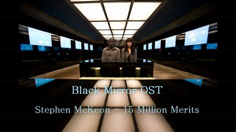 black mirror fifteen million merits song black mirror ost 15 million merits youtube