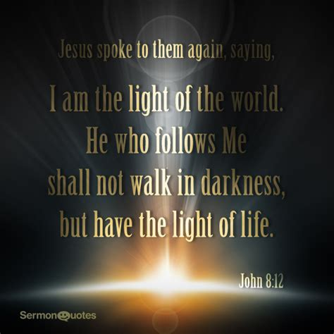 you are the light of the sermon i am the light of the sermonquotes