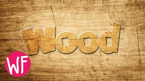 illustrator tutorial wood photoshop tutorial wood text effect photoshop youtube