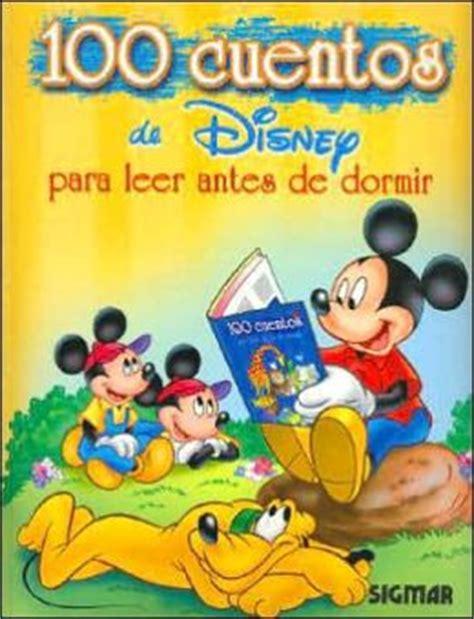 100 cuentos para leer antes de dormir de disney by walt disney 9789501112993 hardcover