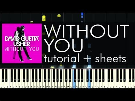 tutorial kissing you piano david guetta without you piano tutorial how to play