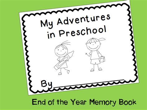 kindergarten activities end of the year end of the year memory book my adventures in preschool