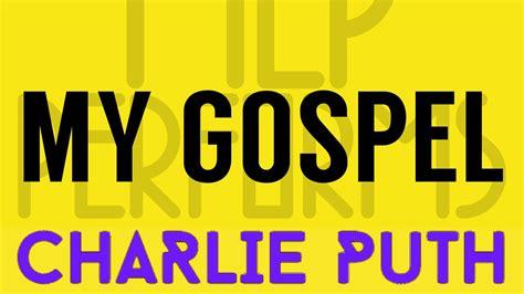 charlie puth gospel my gospel charlie puth cover by molotov cocktail piano