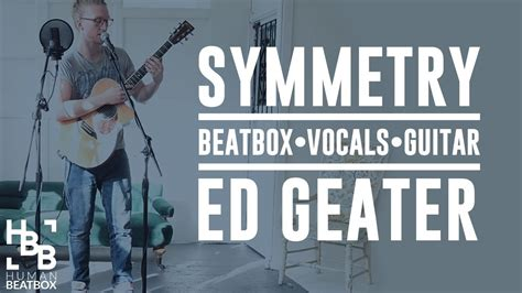beatbox pattern song how ed geater utilizes beatbox to elevate his music career
