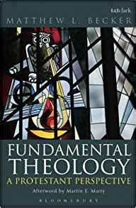 fundamental theology sacra doctrina books fundamental theology a protestant perspective matthew l