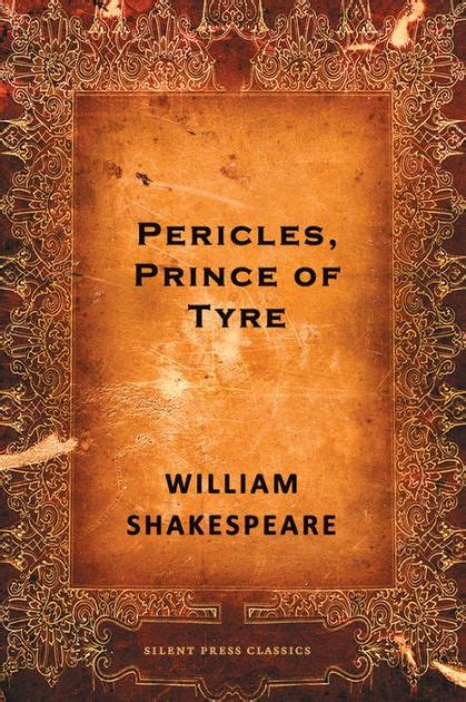 shakespeare s history of pericles prince of tyre pericles prince of tyre a comedy by william shakespeare nook book ebook barnes noble 174