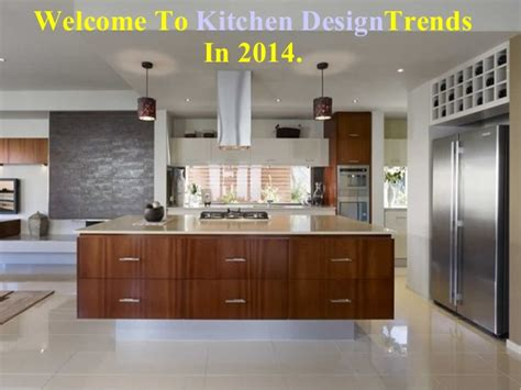 2014 Kitchen Design Trends Top 8 Kitchen Design Trends In 2014
