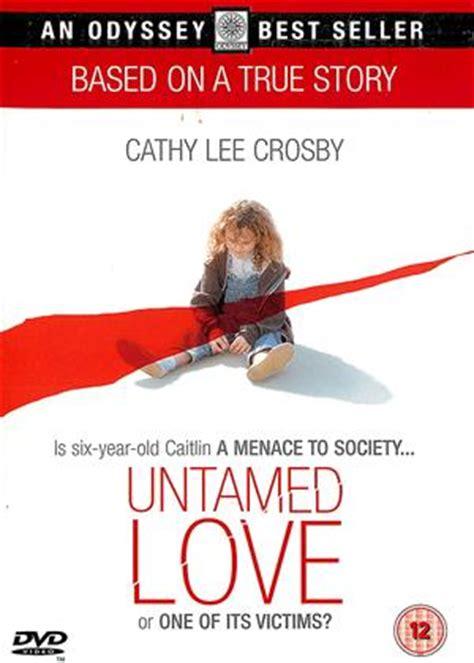 film untamed love rent untamed love 1994 film cinemaparadiso co uk