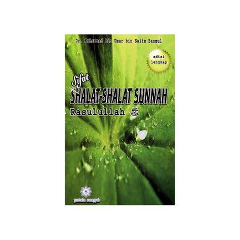 Buku Sifat Shalat Nabi 1 Box Isi 3 Jilid Lengkap buku pandan lengkap shalat sunnah sesuai sifat shalat sunnah rasullullah