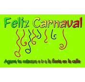 Feliz Carnaval  Mensajes Tarjetas Y Im&225genes Con