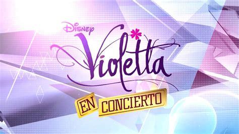entradas concierto violeta disney channel espa 241 a violetta en concierto