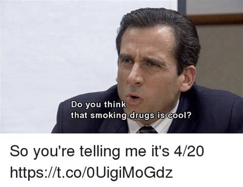 Youre So Cool Meme - do you think that smoking drugs is cool so you re telling