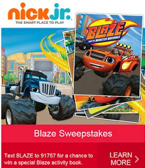 Text Sweepstakes 2014 - nick jr s blaze activity book sweepstakes text