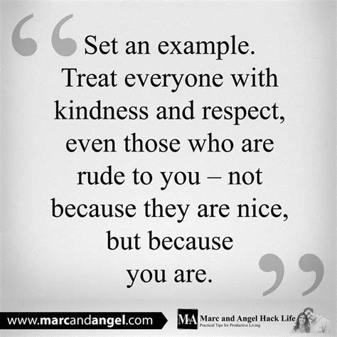 quotes about respect and kindness quotesgram