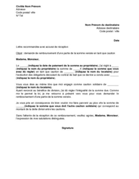 Exemple De Lettre De Demande De Caution Bancaire Lettre De Demande De Remboursement Des Loyers Pay 233 S Par La