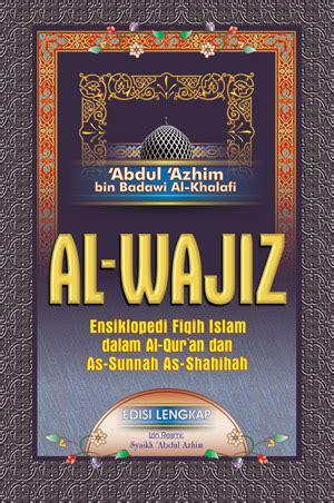 Jual Buku Ensiklopedi Fiqih Wanita Buku Fikih Al Wajiz Ensiklopedi Fiqih Islam Toko Muslim