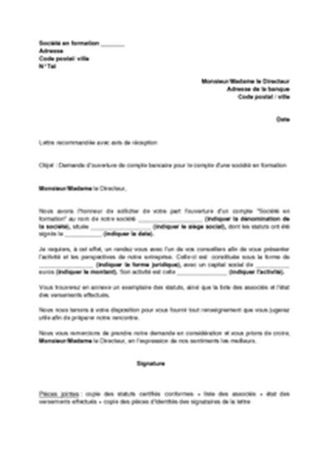Lettre De Recommandation De La Banque Lettre De Demande D Ouverture De Compte Bancaire Pour Une Soci 233 T 233 En Formation Mod 232 Le De